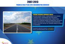 Radomsko się zmienia dzięki UE / Inwestycje, które powstały dzięki dofinansowaniu z Regionalego Programu Operacyjnego 2007 - 2013
