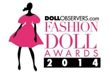 The 2014 DollObservers.com Fashion Doll Awards / Now open to the Public Vote! More info and links to the voting page here: http://dollobservers.com/awards
