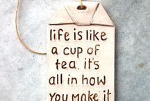 Tea Quotes / Life is always better with a nice cup of tea!