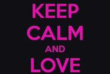 Keep Calm  / by The Book Enthusiast | Book Enthusiast Promotions | Indie Author PR | Reviews | Book Promotions