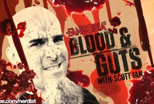 Fangoria's Blood & Guts / by Nerdist.com