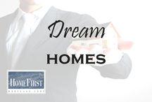 Dream Homes / Dream Homes | HomeFirst Mortgage Corp. www.homefirstmortgage.com | #hfm #onestopmortgageprovider