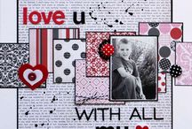 scrapping - valentines & love