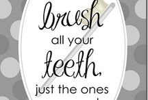 Quotes about Dental Care