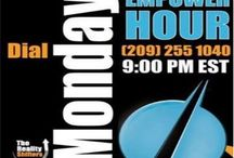 Empower Hour / Empowering lives each Monday 9 pm est 1-209-255-1040