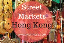 Hong Kong Travel Tips / Visiting Hong Kong? Here are my Hong Kong Travel blog posts to refer like Street Markets and plan your Hong Kong Trip