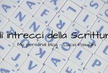 Gli Intrecci della scrittura / Gli articoli del mio blog