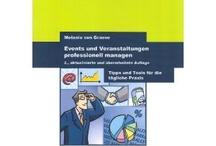 (Event-)Books Worth Reading / Bücher rund um das Thema Veranstaltungen und Eventmanagement.  Books for and about Events and Eventmanagement
