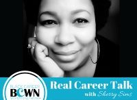 Real Career Talk - The Podcast with Sherry Sims