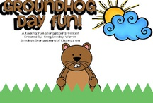 Holidays:  groundhog day / by Shannon Nelson