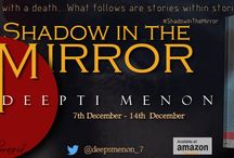 Shadow In the Mirror By Deepti Menon