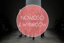 From The Catwalk / Nowości z wybiegów.
