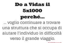 La campagna online del 5x1000 la fate voi / Una raccolta dei contributi della campagna online del #5x1000 Vidas del 2014