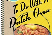 Dutch Oven Recipes / by Susan Swanson