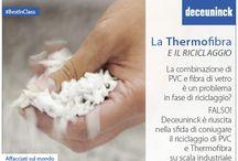La Thermofibra / Un materiale innovativo e riciclabile al 100% negli stabilimenti Deceuninck che permette profili in PVC leggeri resistenti e isolanti.