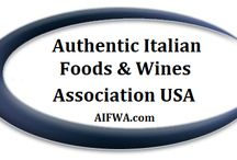 Authentic Italian Foods & Wines / Foods and Wines from Italy with PDO and DOCG certifications  www.aifwa.com / by John R. Fugazzie