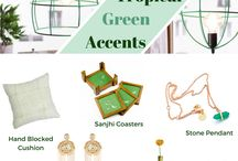 TROPICAL GREEN ACCENTS