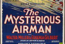 Mysterious Airman / Silent serial.