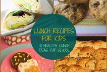 Lunch Recipes for Kids / by Lindsey LaChapelle