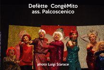 Defètte CongèMito - Michele Trotta - Compagnia Palcoscenico Manfredonia / Papa vulove  maschie, mammà vulove fèmmene, so' nète jè...e agghje accuntentète a tutt? e doje!!!