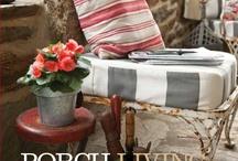 Porch Living!! / by Leslie Kottwitz