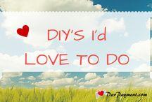 DIY'S I'd Actually Love to Do