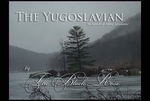 """Featured Book The Yugoslavian by The Black Rose / """"One man and one woman together in a war out of control...""""  The Siege of Sarajevo provides the backdrop for a gripping tale of adventure and intrigue bringing Ivan—a man with a deadly secret, and Tess—a mysterious philanthropist, with a secret of her own, together from opposite sides of the world. With the common goal of searching for the same missing war orphan, together they head into this deadly conflict to find her."""
