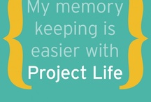 Project Life  / by Helen Salter
