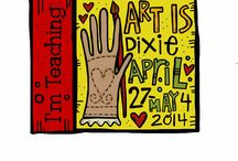 Art Is...Dixie / Art Is...You down South!  The celebrations, creations and magic.