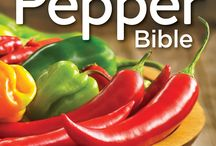 Chile Pepper Bible / This is a place to collect images related to my book The Chile Pepper Bible.