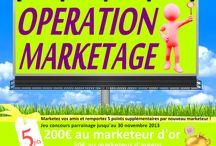 Opération marketage