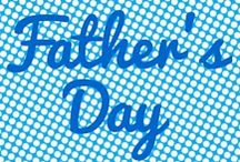 Father's Day / Crafts, cards, and gift ideas.
