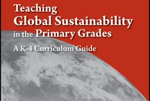 Elementary School Curricula / Global Sustainability Curriculum for Teachers and Students, Grades K-5