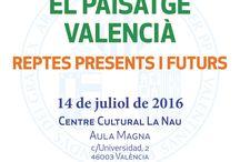 """Jornada """"El paisaje valenciano: retos presentes y futuros"""" / Jornada """"El paisaje valenciano: retos presentes y futuros"""""""