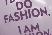 I♥FASHION  / by Angela Bustillos