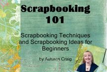Scrapbooking / by Denise Trent