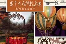 Steampunk Nursery / by Jillian Brown
