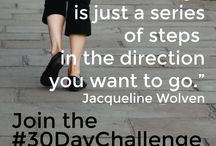 Join the FREE #30DayChallenge / Creating the life you want with one new habit every 30 days!