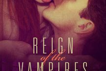Reign of the Vampires / Board for the Novel Reign of the Vampires by Rebekah R. Ganiere