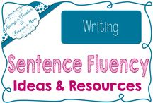 Always Teaching Sentence Fluency / Sentence Fluency Ideas & Resources
