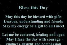 Bless the day