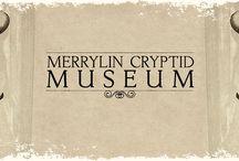 Merrylin Cryptid Museum / Natknąłeś na Merrylin kryptyda Muzeum dzieło życia z Crypto-przyrodnika, Fringe zoologa i Xeno -Archeologist Thomas Merrylin. To jest archiwum on-line swojej unikalnej kolekcji okazów. Stworzenia i artefakty uważane być niczym więcej niż mit. Jest to tajemnica, która podważa naszą wiedzę na temat biologii, chemii i samych praw fizyki. Ale to nie jest bajka, bo był naukowcem, a dowody empiryczne i racjonalne myślenie