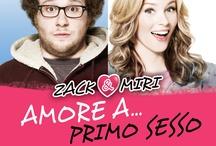 Zack & Miri - Amore a... primo sesso / Che succede quando due amici squattrinati decidono di fare sesso davanti a una videocamera per pagare i debiti?