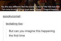 Dragons, though