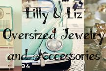 Lilly & Liz website / Oversized Jewelry and Accessorries