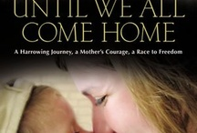 """Reviews of """"Until We All Come Home"""""""