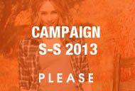 CAMPAIGN S-S 2013 / Campaign S-S 2013 by Please Fashion