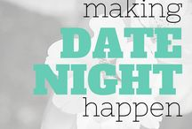 Date Night / Great Tips and ideas to create Special Date nights with your partner.
