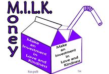 M.I.L.K.  / Our News of how we Make an Investment in Love and Kindness.