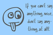 Funny Stuff & Great Quotes / by Carrie Duvall